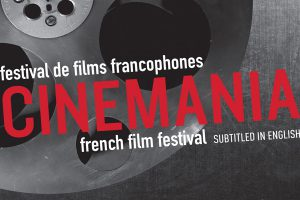 CINEMANIA - Montreal French Film Festival poster - Photo: www.festivalcinemania.com