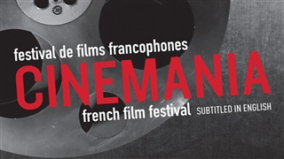 CINEMANIA - Montreal French Film Festival poster