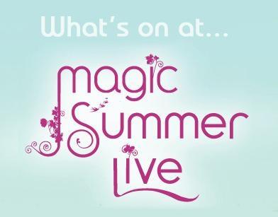 Magig Summer Live Festival - www.magicsummerlive.co.uk