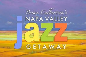 Napa Valley Jazz Getaway poster - Photo by: www..jazzgetaway.com