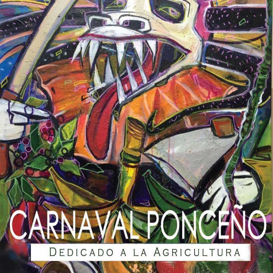 Carnaval Ponceño / Ponce Carnival poster - Photo by: www.facebook.comcarnaval.ponceno