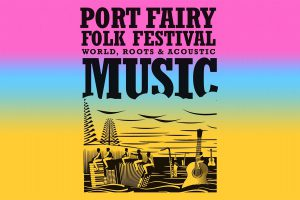 Port Fairy Folk Festival poster - Photo: www.portfairyfolkfestival.com
